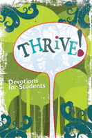 Thrive: Devotions for Students