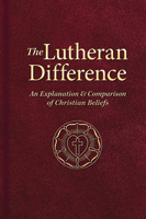 The Lutheran Difference (EPUB Edition)