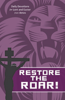 Restore the Roar! - Devotional