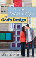 Your Marriage by God's Design