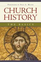 Church History: The Basics (ebook Edition)