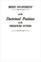 Brief Statement Doctrinal - Position of LCMS