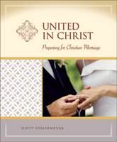 United in Christ: Preparation for Christian Marriage - Milestones