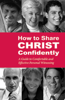 How to Share Christ Confidently