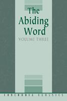 The Abiding Word, Volume 3
