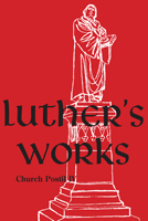 Luther's Works, Volume 78 (Church Postil IV)