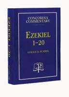Ezekiel 1-20 - Concordia Commentary