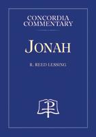 Jonah - Concordia Commentary
