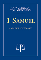 1 Samuel - Concordia Commentary