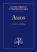 Amos - Concordia Commentary