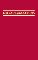 Libro de Concordia (The Book of Concord) (ebook Edition)