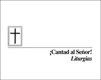 ¡Cantad al Señor! - Liturgias (Sing to the Lord! - Liturgies) (Downloadable)