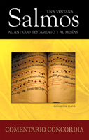 Salmos una ventana al Antiguo Testamento y al Mesías (Psalms: A Window to the Old Testament and the Messiah)