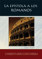La epístola a los Romanos (Spanish Commentary on Romans)