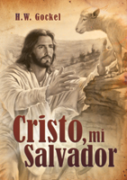Cristo, mi Salvador (What Jesus Means to Me)
