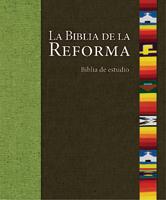 La Biblia de la Reforma (The Bible of the Reformation) (ebook Edition)