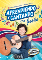 Aprendiendo y cantando con Jesús  (Learning and singing with Jesus)