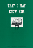 That I May Know Him - Student Book
