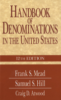 Handbook of Denominations of North America (12th ed)