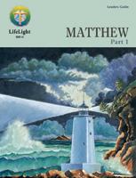 LifeLight: Matthew, Part 1 - Leaders Guide