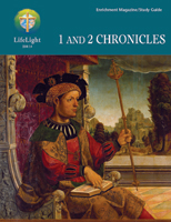 LifeLight: 1 and 2 Chronicles - Study Guide