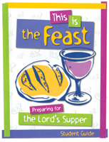 This Is the Feast - Student Guide