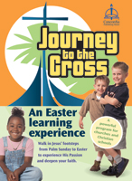 Journey To The Cross An Easter Learning Experience Cd Rom