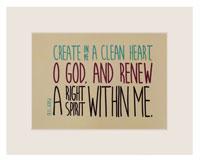 Create a Clean Heart Art Print