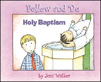 Holy Baptism - Follow and Do