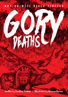 Not-So-Nice Bible Stories: Gory Deaths