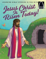 Jesus Christ Is Risen Today! - Arch Books