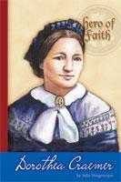 Hero of Faith - Dorothea Craemer