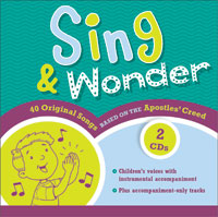 Sing & Wonder: Songs Based on the Apostles' Creed 2-CD Set