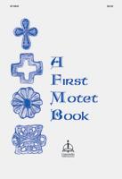 A First Motet Book