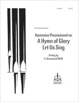 """Ascension Processional on """"A Hymn of Glory Let Us Sing"""""""