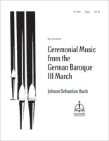Ceremonial Music from the German Baroque III March