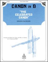 Canon in D / The Celebrated Canon (Organ and Flute or Clarinet)