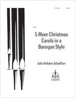 5 More Christmas Carols in a Baroque Style