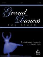 Grand Dances for Organ
