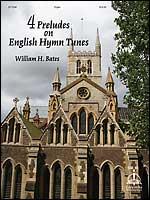 4 Preludes on English Hymn Tunes