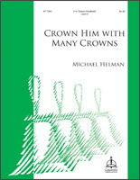 Crown Him with Many Crowns (Helman)