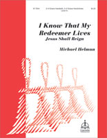 I Know That My Redeemer Lives (Helman) - 3–5 Octaves