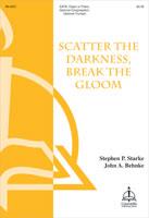 Scatter the Darkness, Break the Gloom (Behnke)