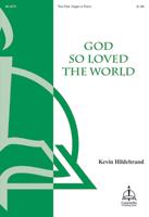 God So Loved the World (Hildebrand)
