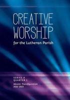 Creative Worship for the Lutheran Parish, Quarter 1
