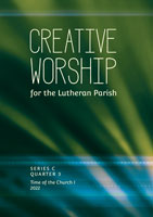 Creative Worship for the Lutheran Parish, Quarter 3