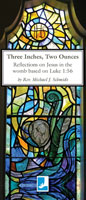 Three Inches, Two Ounces - Reflections on Jesus in the womb based on Luke 1:56