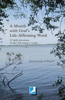 A Month with God's Life-Affirming Word
