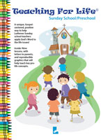 Teaching For Life - Sunday School/Preschool - Downloadable