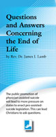 Questions and Answers Concerning the End of Life